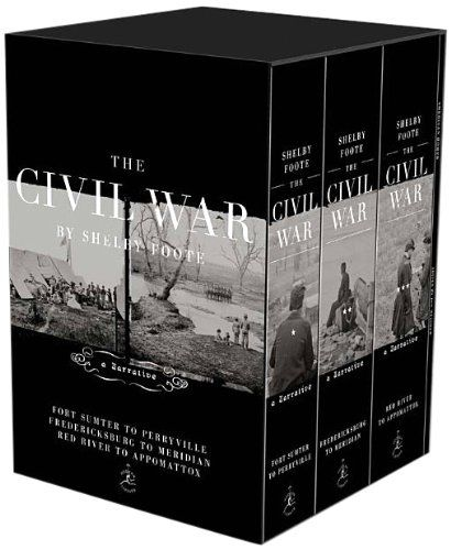The Civil War Trilogy Box Set: With American Homer: Reflections on Shelby Foote and His Classic The Civil War: A Narrative (Modern Library) by Shelby Foote http://www.amazon.com/dp/0679643702/ref=cm_sw_r_pi_dp_TrKzub0XDHZXF