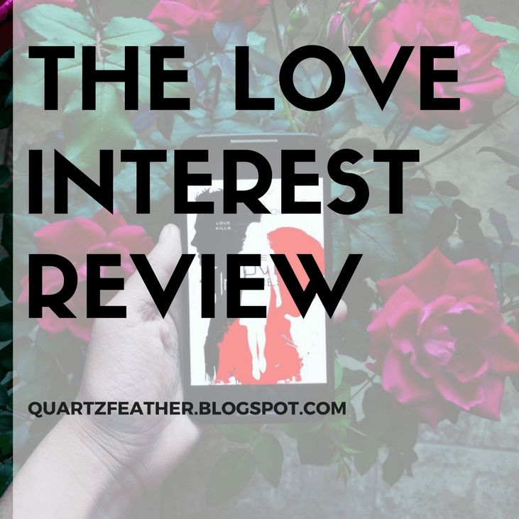 Future Love Triangles Start Taking Notes // The Love Interest by Cale Dietrich Review  5/5 stars Book Reviews Books Contemporary Fantasy Reviews Romance