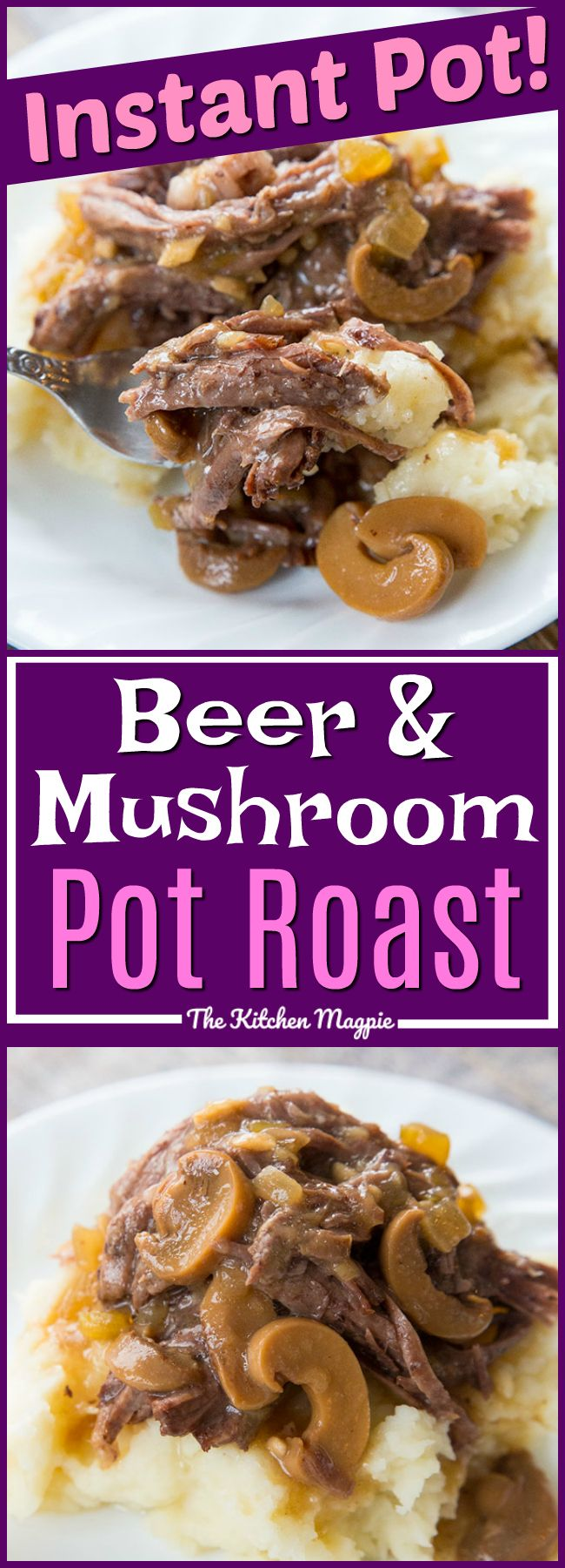Beer & Mushroom Instant Pot Pot Roast! This delicious pot roast is made in your Instant Pot in only 2 hours and you have fall apart, tender roast beef! Recipe from @kitchenmagpie