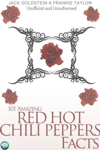 Product review for 101 Amazing Red Hot Chili Peppers Facts -  Reviews of 101 Amazing Red Hot Chili Peppers Facts. 101 Amazing Red Hot Chili Peppers Facts – Kindle edition by Frankie Taylor, Jack Goldstein. Download it once and read it on your Kindle device, PC, phones or tablets. Use features like bookmarks, note taking and highlighting while reading 101 Amazing Red Hot Chili Peppers Facts.. Buy online at BestsellerOutlets Products Reviews website.  -  http://www.best