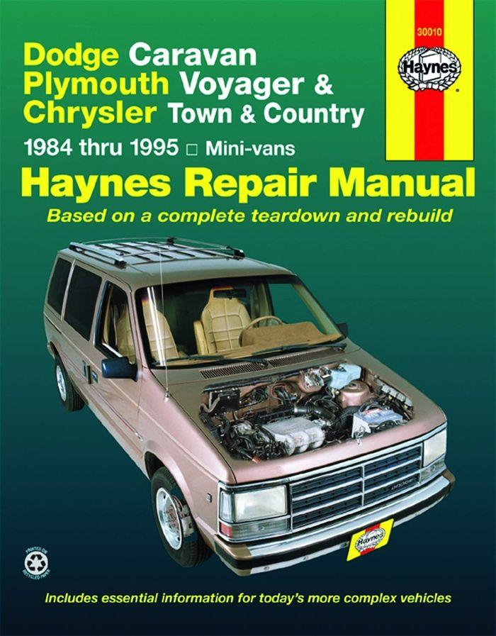 Dodge Caravan Plymouth Voyager Chrysler Town Country 84 95 Haynes Repair By Curt Choate Haynes Manuals N America Inc Chrysler Town And Country Plymouth Voyager Repair Manuals