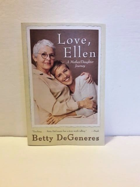 Love, Ellen A Mother Journey by Betty DeGeneres 2000 Paperback Free Shipping