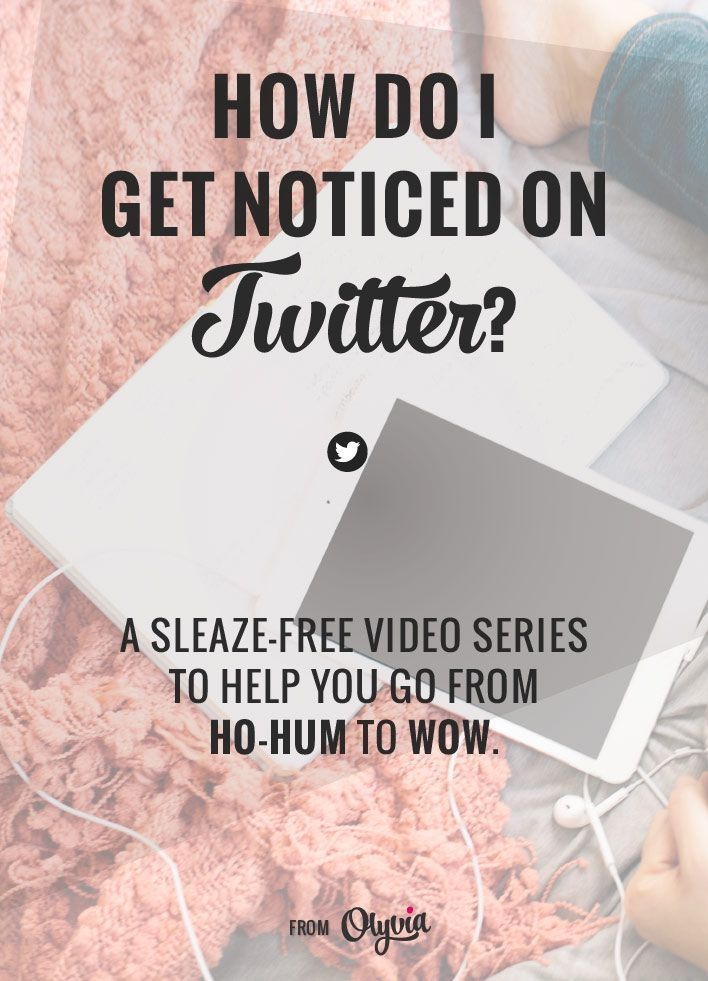 Smart, ick-free tips to get your brand or blog noticed on Twitter (+ a great video tutorial!) | Blogging Tips | Entrepreneur | Social Media