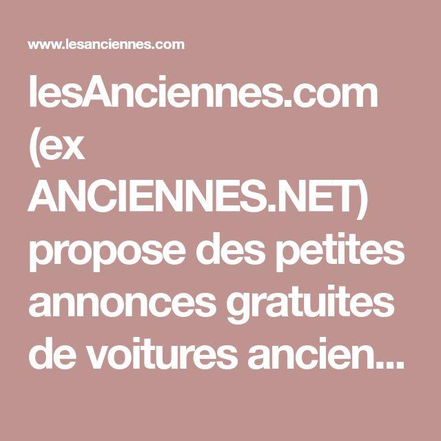 LesAnciennes.com (ex ANCIENNES.NET) Propose Des Petites
