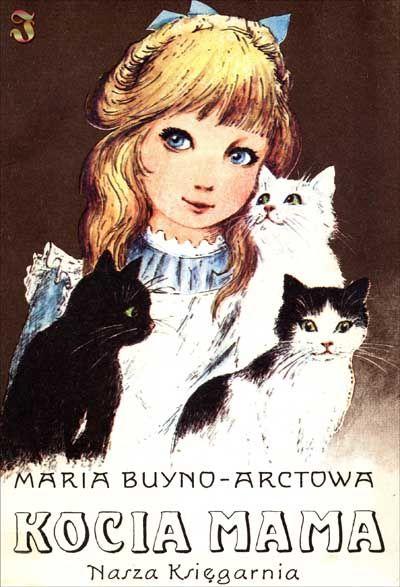 Kocia mama, Maria Buyno-Arctowa (Filia 5, Filia 9, Oddział dla Dzieci)