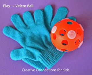 Velcro Ball - gross motor, action projected sequencing, visual motor and tracking.