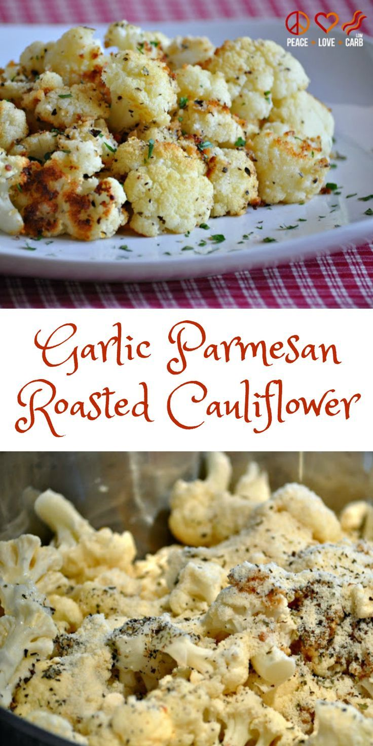 Garlic Parmesan Roasted Cauliflower - Low Carb, Gluten Free | Peace Love and Low Carb