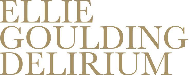 Ellie Goulding - Delrium