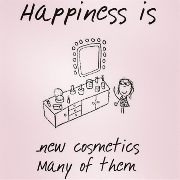 Beauty Quote: Happiness is new cosmetics many of them. Yep! Yep! Makeup makes me happy, happy. http://www.youravon.com/ljohannesantana