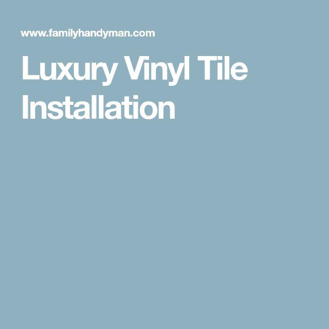 Luxury Vinyl Tile Installation