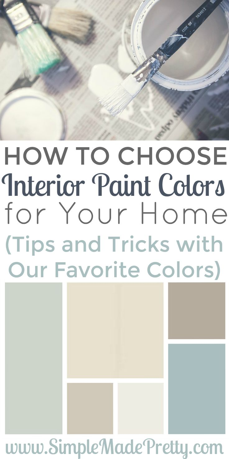 Choosing Interior Paint Colors For Your Home Can Be Overwhelming But With  These Tips U0026 Tricks