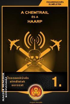 Összeesküvés elméletek sorozat - A chemtrail és a HAARP