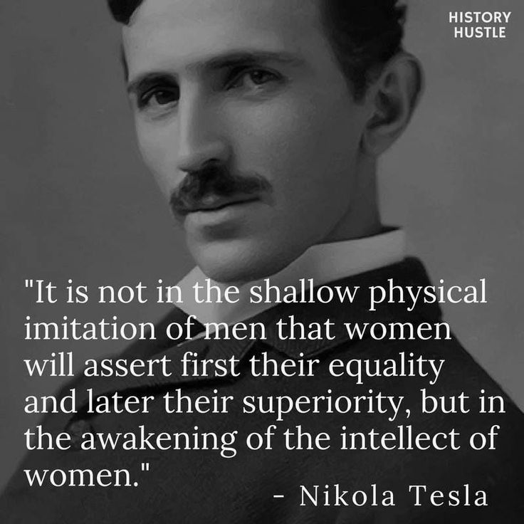 Historical Quotes Heroes In 2020 Tesla Quotes Historical Quotes Brilliant Quote