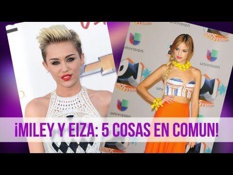 Miley Cyrus y Eiza Gonzalez 5 Sorprendentes Similitudes! (+playlist)