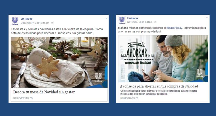 UNILEVER · In our Social Media contents, we aim to provide maximum relevance for segmented targets, as much in real time as possible. Here, two posts stress savings around Black Friday and Christmas. · December, 2015