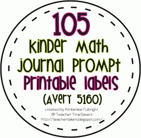 Teacher Timesavers: 105 Kindergarten Math Journal Prompt Labels    There are some good ones here, and FREE! Awesome resource, especially for someone wanting to TRY math journals and not quite ready to spend a ton of money on them...