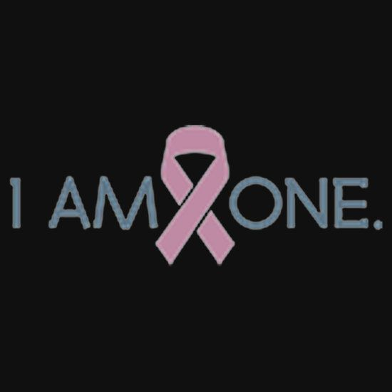 I AM ONE, BREAST CANCER SURVIVOR. THIS DESIGN AVAILABLE ON T-SHIRT, PHONE CASE, MUG, AND 20 OTHER PRODUCTS. CHECK THEM OUT.