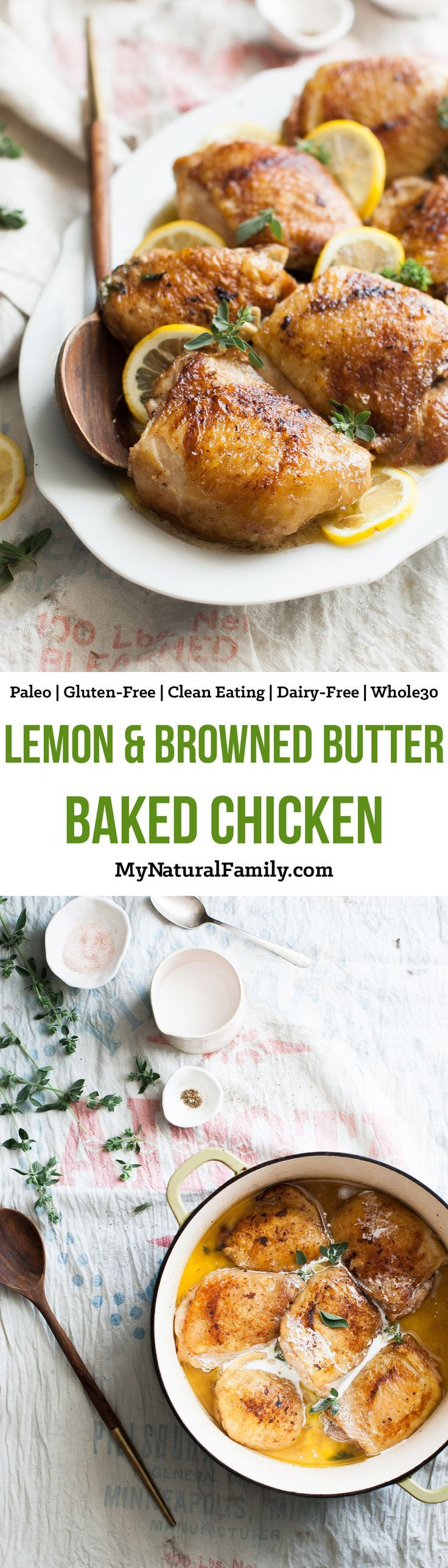 Baked Lemon & Browned Butter Chicken Recipe {Paleo, Gluten-Free, Clean Eating, Whole30, Dairy-Free} - I love how I can do anything while this bakes and how it makes a delicious lemon butter sauce right in the pan.