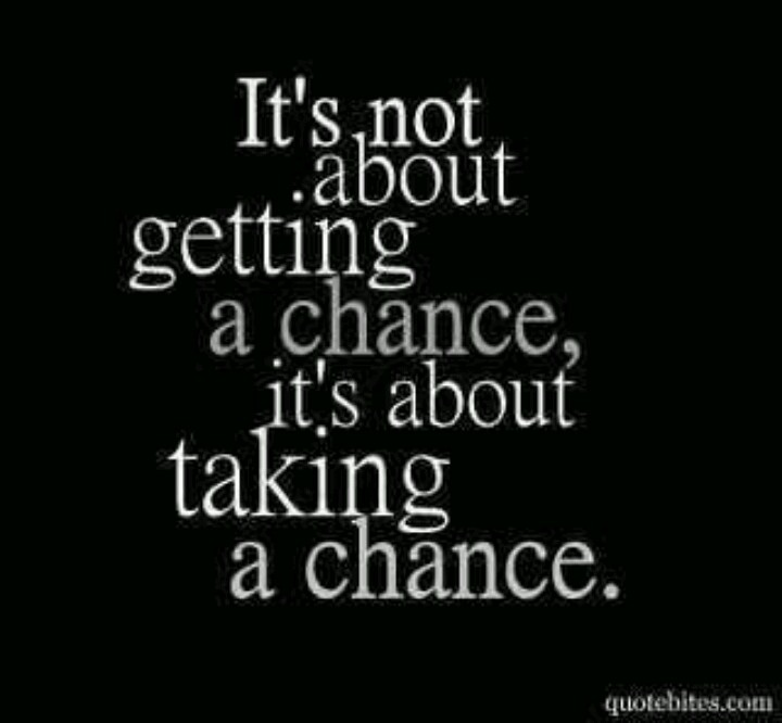 quotes about taking chances - photo #27
