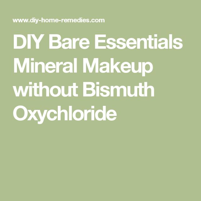 DIY Bare Essentials Mineral Makeup without Bismuth Oxychloride