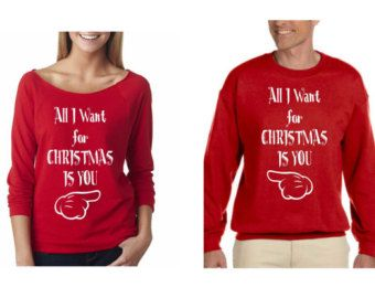 All I Want for Christmas Is You Couple by SuperTeesandHats on Etsy