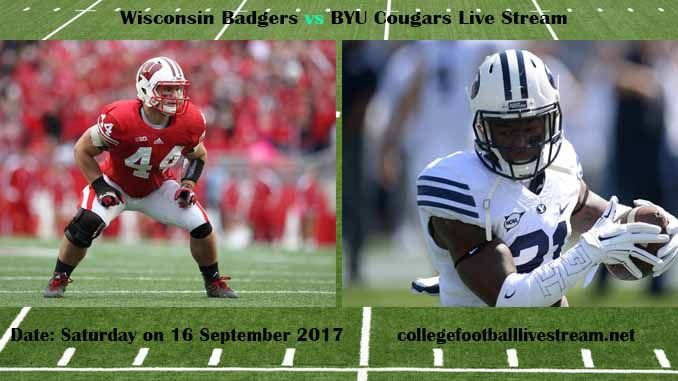 Wisconsin Badgers vs BYU Cougars Live Stream Teams: Badgers vs Cougars Time: 3:30 PM ET Week-3 Date: Saturday on 16 September 2017 Location: LaVell Edwards Stadium, Provo, UT TV: ESPN NETWORK Wisconsin Badgers vs BYU Cougars Live Stream Watch College Football Live Streaming Online The Wisconsin...
