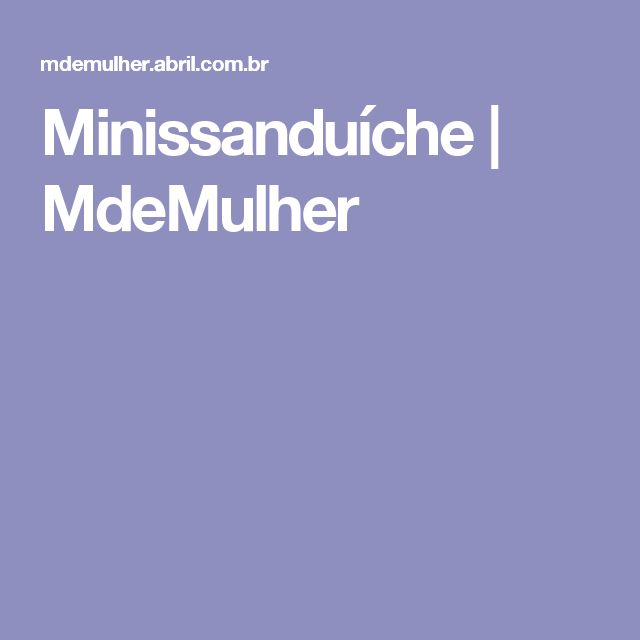 Minissanduíche | MdeMulher