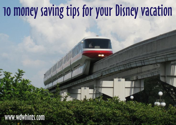 10 Money Savings Tips for Your Disney Vacation ~ Walt Disney World Hints
