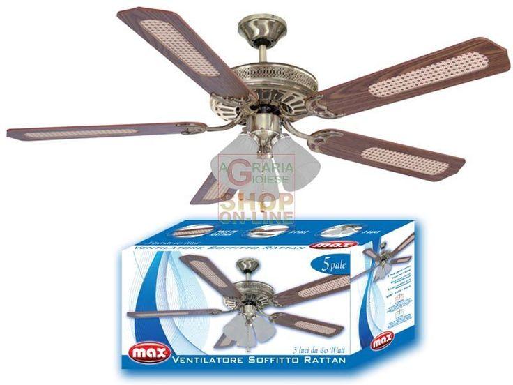 MAX VENTILATORE SOFFITTO RATTAN 5 PALE https://www.chiaradecaria.it/it/max/12505-max-ventilatore-soffitto-rattan-5-pale-8017365025489.html