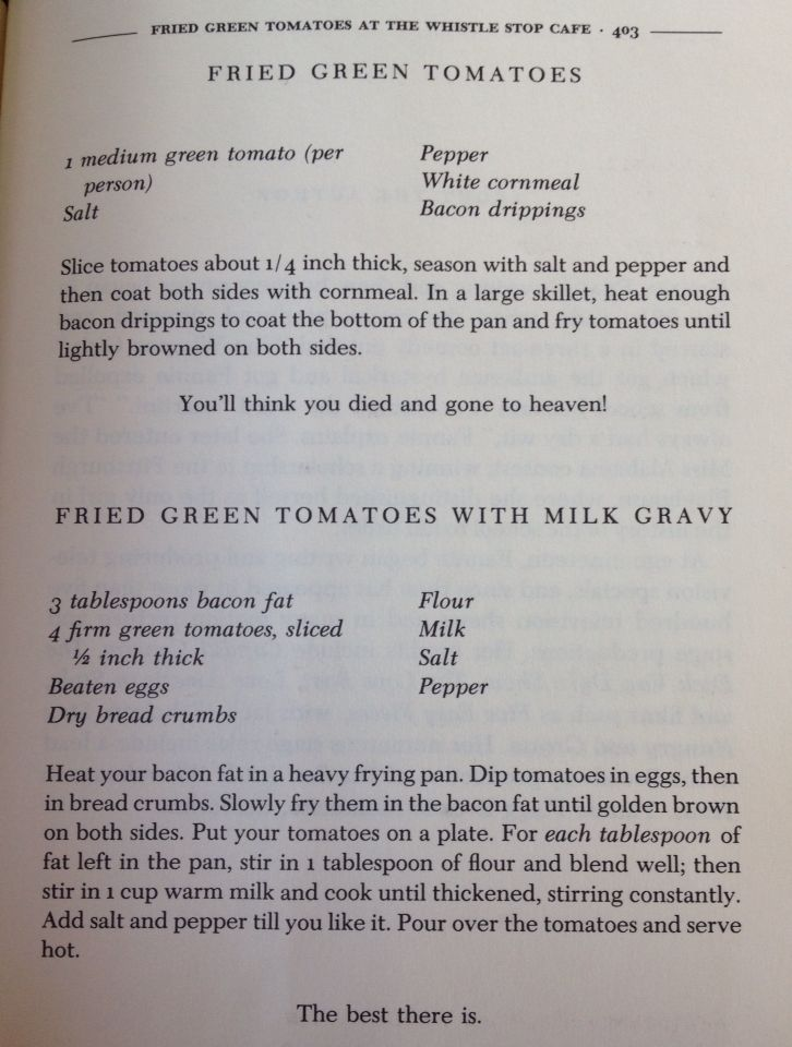 "Courtesy of ""Fried Green Tomatoes at the Whistle Stop Cafe"" by Fannie Flagg"