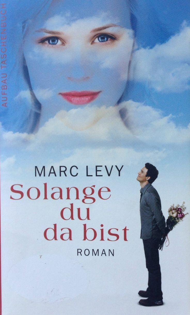 "Marc Levy ""Solange du da bist"""