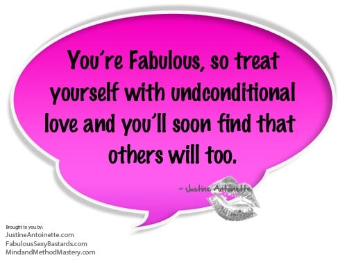 Spreading the Awesomeness @ FabulousSexyBastards.com.  Love Yourself and Others Will Too, http://fabuloussexybastards.com/love-yourself-and-others-will-too.