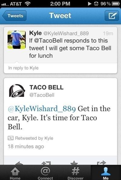 """""""Taco Bell doing social media right."""""""