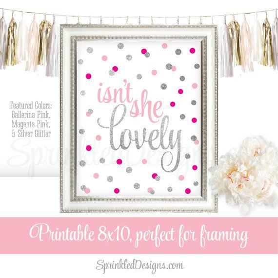 Isn't She Lovely - Printable Baby Girl Nursery Art Print, Birthday Decoration Sign, Magenta Ballerina Pink Silver Glitter, Instant Download by SprinkledDesigns.com