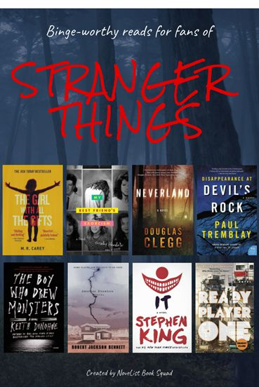 """Look what the NoveList Book Sqaud created for LibraryAware- the perfect flyer for binge-worthy reads for fans of Stranger Things! Find in LibraryAware -- go to Flyers-Books and search for """"Stranger Things"""". Have fun!"""