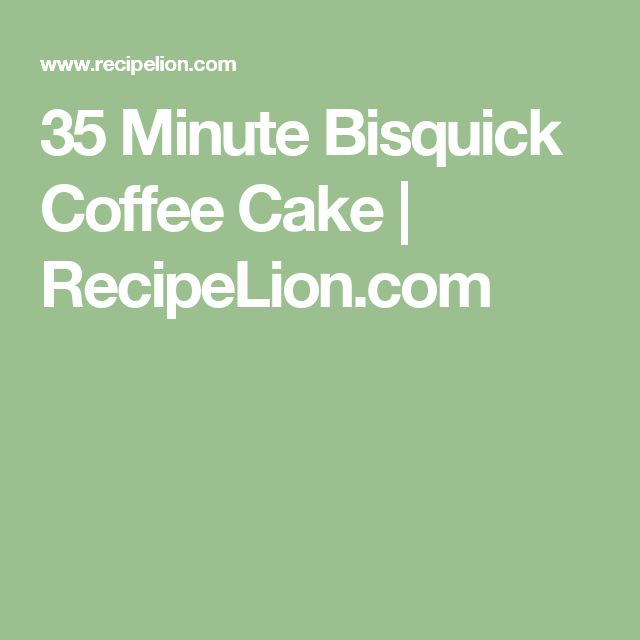 Biscuit mix coffee cake recipe