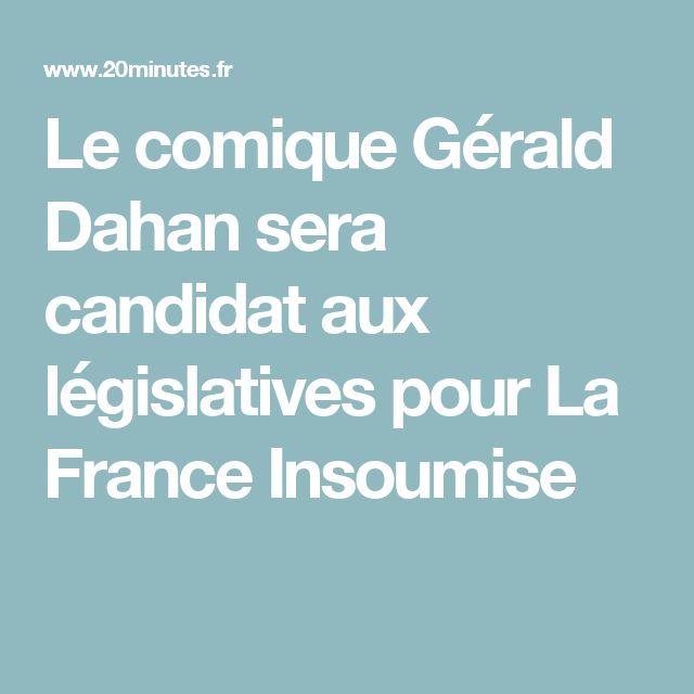 Le comique Gérald Dahan sera candidat aux législatives pour La France Insoumise
