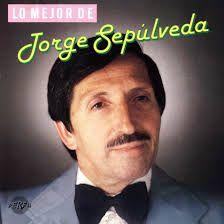 JORGE SEPULVEDA - Lo mejor de jorge sepulveda