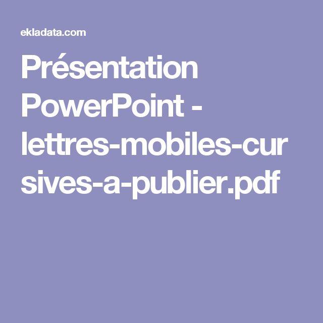 Présentation PowerPoint - lettres-mobiles-cursives-a-publier.pdf