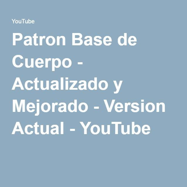Patron Base de Cuerpo - Actualizado y Mejorado - Version Actual - YouTube