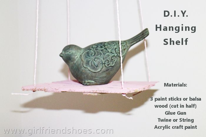 D.I.Y. Hanging Shelf | Paint Stirrers - Girlfriends Are Like Shoes