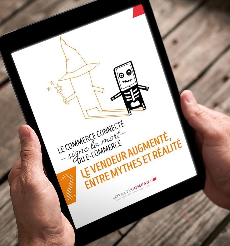 Livre blanc : le vendeur augmenté, entre mythes et réalité - Blog de la relation client et du customer marketing