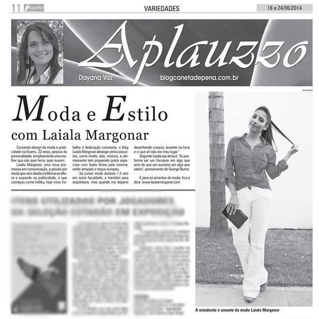 Laiala Margonar na mídia regional!  Desta vez na coluna Aplauzzo da queridissima Dayana Vaz, no Jornal Gazeta de Uberlândia.  Agradeço a que...