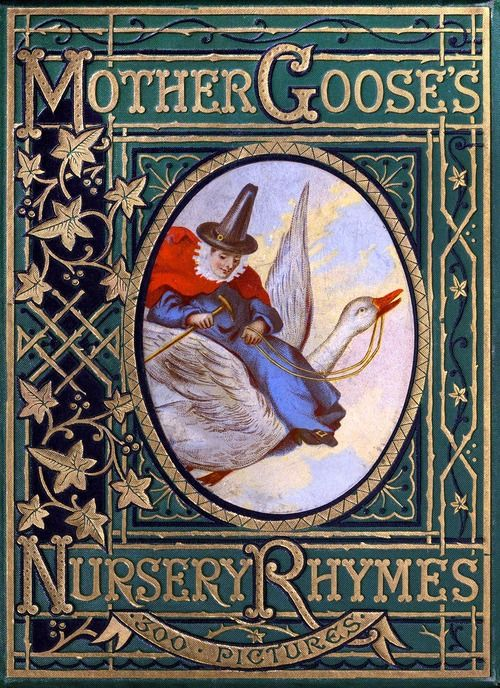 Front cover from Mother Goose's nursery rhymes, published by George Routledge and Sons, London, New York, 1877. (Source: archive.org)