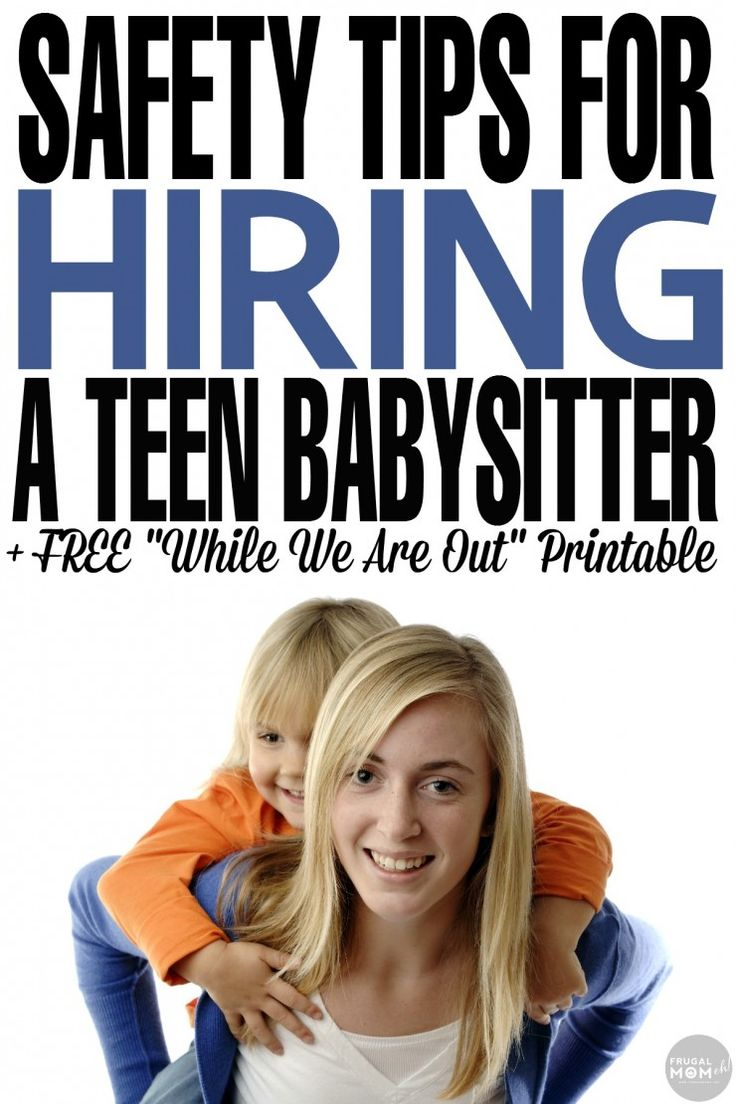 "Safety Tips for Hiring a Teen Babysitter + FREE ""While We Are Out"" Printable so you can enjoy your time away from the kids without worrying!"