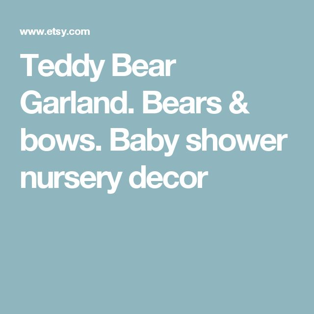 Teddy Bear Garland. Bears & bows. Baby shower nursery decor