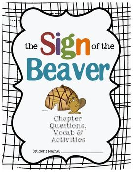 Free Sign of the Beaver chapter questions, vocabulary and activities #signofthebeaver #languagearts #homeschool
