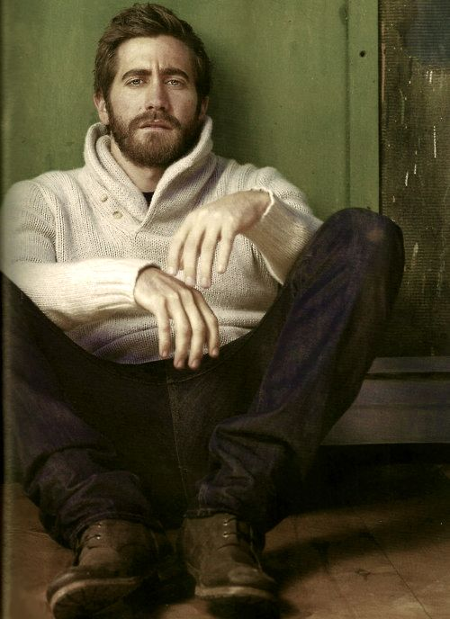 yes scruffy man Jake Gyllenhaal  :-)