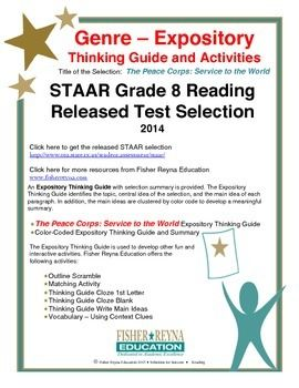 This classroom tested product includes the complete analysis for the STAAR released test selection: The Peace Corps Service to the World. It is released as a 8th grade selection, but may serve as a model for how expository text should be analyzed for comprehension.