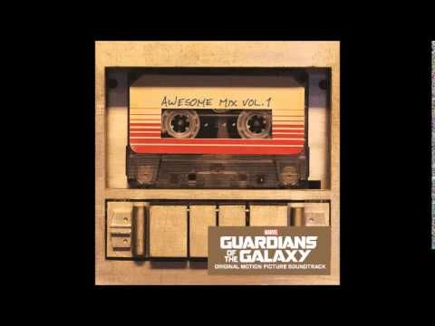 Guardians of the Galaxy: Awesome Mix, Vol. 1 - Full Soundtrack